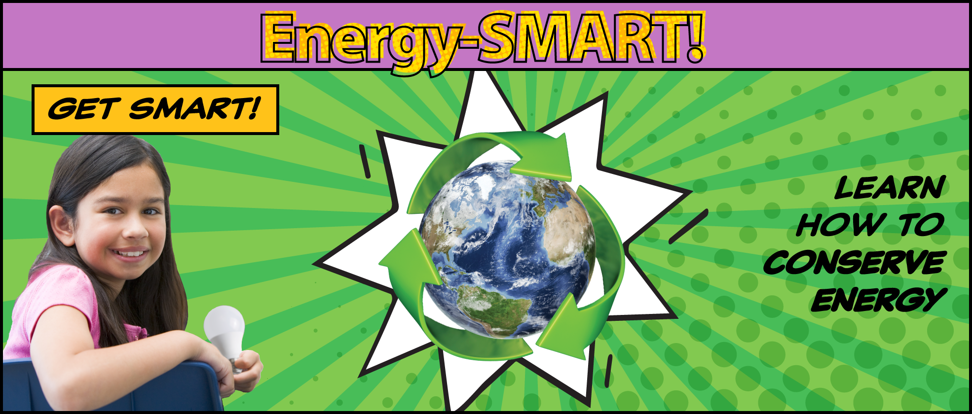 Energy-SMART: Get SMART! Learn how to conserve energy