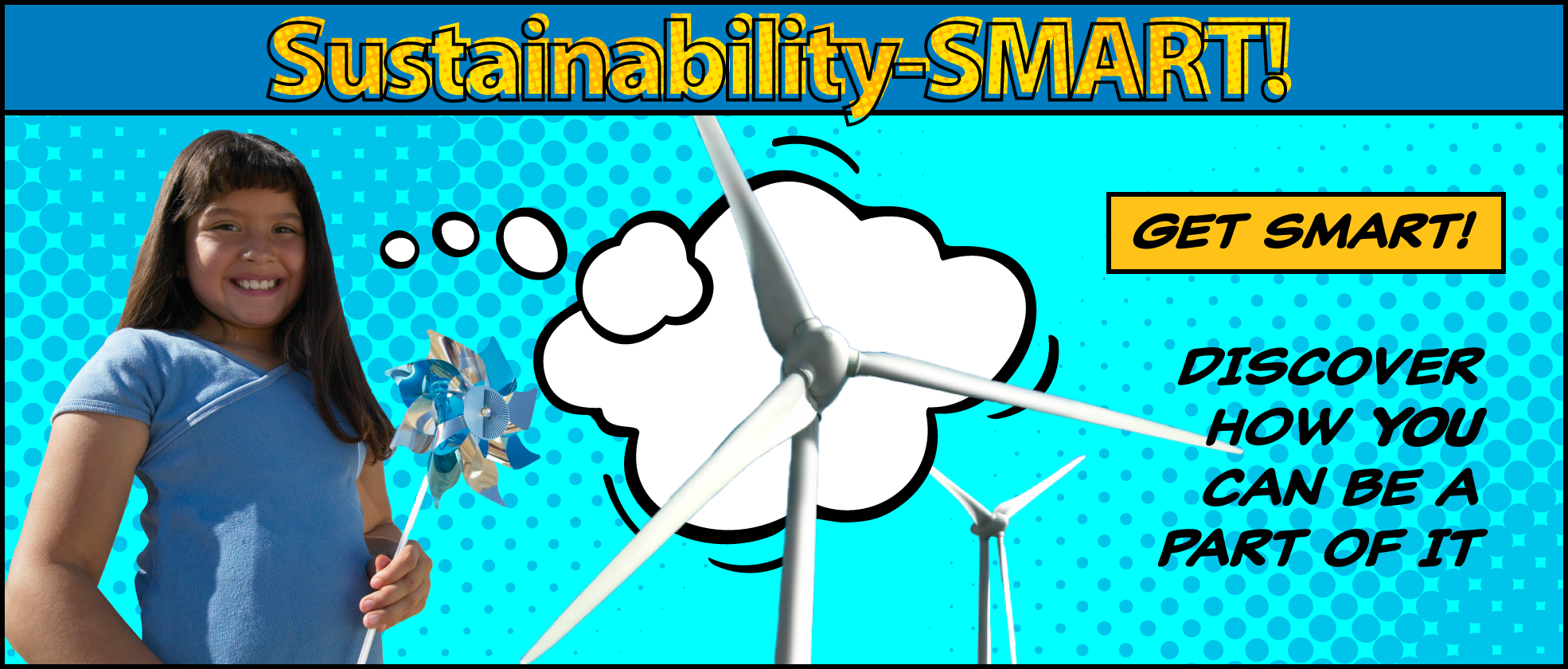 Sustainability-SMART: Get Smart! Discover how you can be a part of it